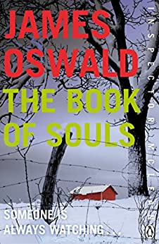 The Book of Souls: Inspector McLean 2 (Inspector Mclean Mystery) (English Edition) von [Oswald, James]