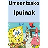 Umeentzako Ipuinak (Basque Edition)