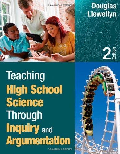 Teaching High School Science Through Inquiry and Argumentation by Douglas J. Llewellyn (2012-11-28) par Douglas J. Llewellyn