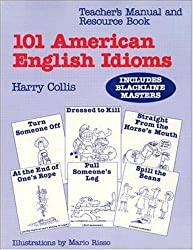 101 American English Idioms: Understanding and Speaking English Like an American (Book & Audio Cassettes) (Listen & Learn) by Harry Collis (1991-06-01)