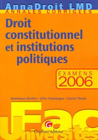Droit constitutionnel et institutions politiques : Examens 2006