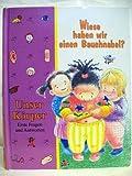 Wieso haben wir einen Bauchnabel? Kinder Fragen Unser Körper. Erste Fragen und Antworten. Time-Life-Kinder-Bibliothek. Aus dem Engl. v. Andrea Hamann. bei Amazon kaufen