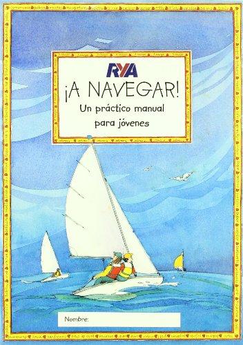 Descargar Libro ¡A navegar! de Claudia Myatt