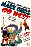Alu Dibond 60 x 90 cm: GO WEST, Groucho Marx, Harpo Marx, Chico Marx, Diana Lewis, 1940 de Everett Collection