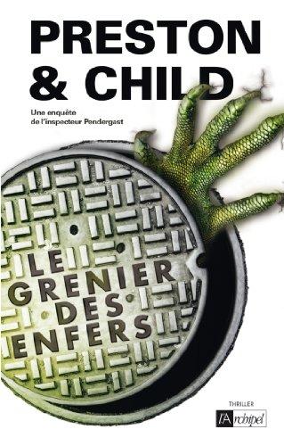 Le grenier des enfers (Saga Inspecteur Pendergast) (French Edition)