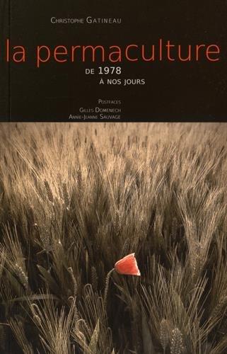 La permaculture de 1978  nos jours