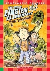 The Kids of Einstein Elementary: The Last Dinosaur