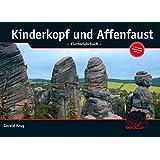 Kinderkopf und Affenfaust - Kletterlehrbuch: Alles über Knoten, Schlingen und Seile