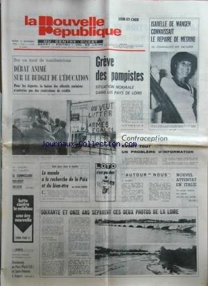 NOUVELLE REPUBLIQUE (LA) [No 10376] du 14/11/1978 - DEBAT ANIME SUR LE BUDGET DE L'EDUCATION -LES CONFLITS SOCIAUX -CONTRACEPTION / UN PROBLEME D'INFORMATION -LA BAUVRE DES YVELINES / LE COMMISSAIRE BOLUSSET INCULPE - LE MONDE A LA RECHERCHE DE LA PAIX ET DU BIEN-ETRE PAR GUERIN -ATTENTAT EN ITALIE -LES SPORTS par Collectif