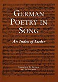 [German Poetry in Song: An Index of Lieder] (By: Lawrence D. Snyder) [published: September, 2010]