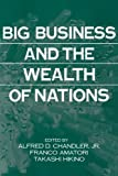 Big Business and Wealth of Nations