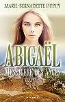 Abigaël, messagère des anges, T.3 par Dupuy