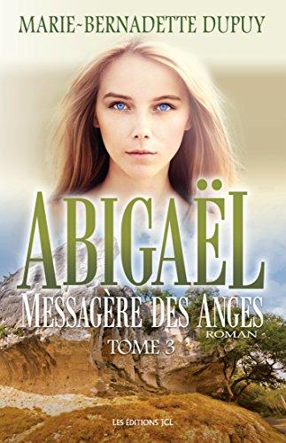Abigal, messagre des anges, T.3