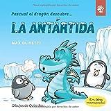 Pascual el dragón descubre la Antártida: Libro para niños en letra ligada, manuscrita, cursiva: Libro infantil en español: interactivo: para contar a ... book (Pascual el dragón descubre el mundo)