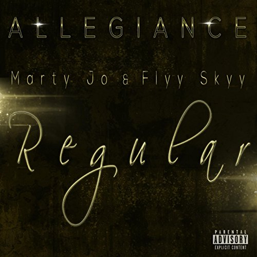 regular-feat-marty-jo-flyy-skyy-explicit