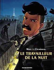 vignette de 'Le travailleur de la nuit (Matz)'