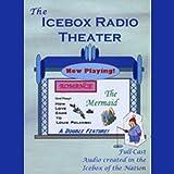 Icebox Radio Theater: Romance