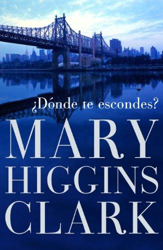 ¿Dónde te escondes? (Spanish Edition)