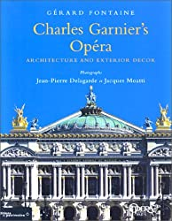 Charles Garnier's Opéra : Architecture and Exterior Decor