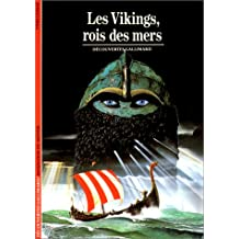 Les Vikings, rois des mers