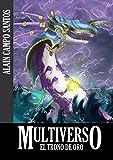 Image de Multiverso: El Trono de Oro (Multiverso I: El Rey del Multiverso nº 2)