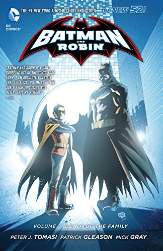Batman and Robin Volume 3: Death of the Family TP (The New 52)