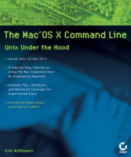 The Mac OS X Command Line: Unix Under the Hood (English Edition)