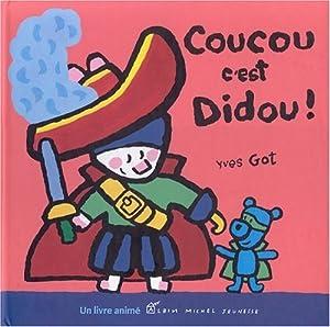 """Afficher """"Coucou c'est Didou"""""""