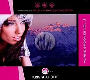 Alpine Grooves Vol.2 (Kristallhütte)