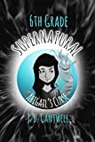 Best 6th Grade Books - 6th Grade Supernatural: Abigail's Curse (Book 1) Review