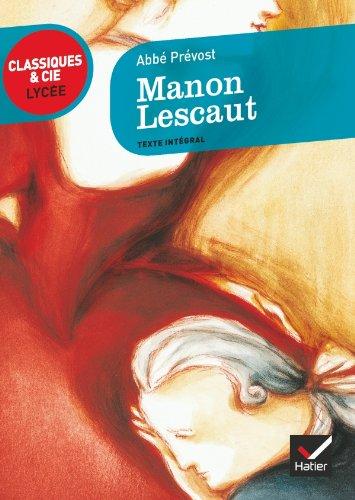 Manon Lescaut - Classiques & Cie lycée Pdf - ePub - Audiolivre Telecharger