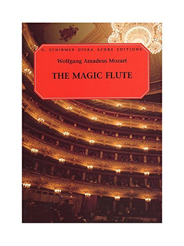 W.A. Mozart: Die Zauberflöte (The Magic Flute) (Vocal Score). Partitions pour Opéra, Chorale