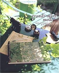 Les Grands-mères modèles : Loisirs et créations à la manière de la Comtesse de Ségur