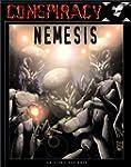 Conspiracy X : Nemesis, le livre des...