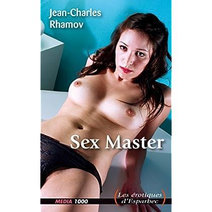 Sex Master (Les érotiques d'Esparbec)