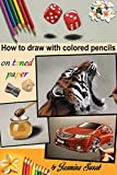 Best Books On Sketching In Pencils - How to Draw with Colored Pencils on Toned Review