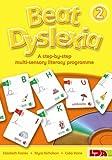 Beat Dyslexia: A Step-by-step Multi-sensory Literacy Programme: Bk. 2