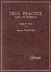 Cases and Materials on Trial Practice