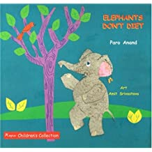 Elephants Don't Diet