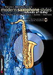 Modern Saxophone Styles. Sounds of Today. Pop, Funk, Salsa, Blues, Samba, Ballade