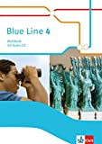 Blue Line 4: Workbook mit Audio-CD Klasse 8 (Blue Line. Ausgabe ab 2014)