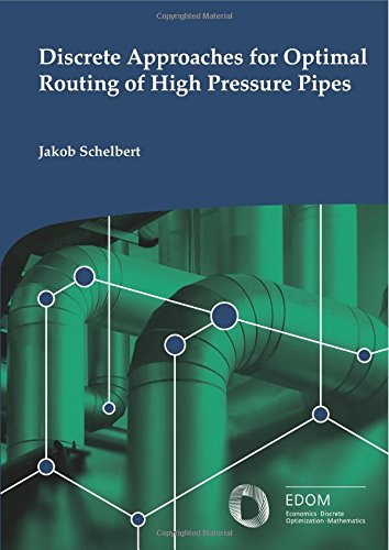 discrete-approaches-for-optimal-routing-of-high-pressure-pipes