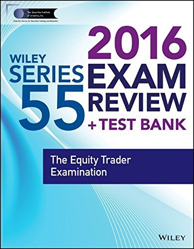 wiley-series-55-exam-review-2016-test-bank-the-equity-trader-examination-wiley-finra-by-securities-i