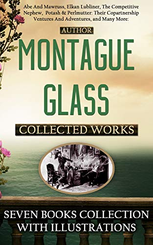 Works of Montague Glass