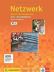 Netzwerk. Kurs- und Arbeitsbuch mit DVD und 2 Audio-CDs B1.1 : Deutsch als Fremdsprache