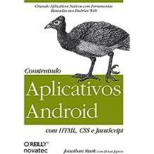 Construindo Aplicativos Android com HTML, CSS e Javascript (Em Portuguese do Brasil)