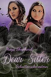 Schattenschwestern (Dear Sister 3)