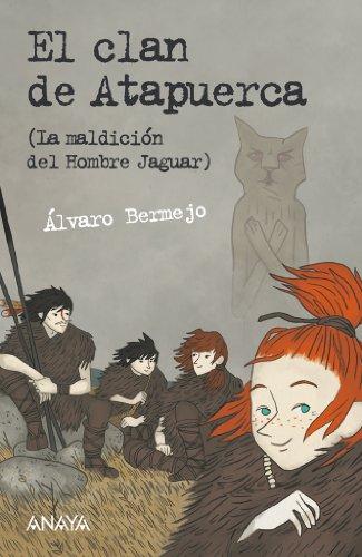 El clan de Atapuerca (Literatura Juvenil (A Partir De 12