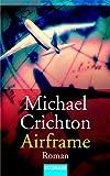 Airframe: Roman (Goldmann Allgemeine Reihe)