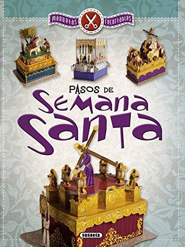 Pasos de Semana Santa (Maquetas recortables) por Equipo Susaeta